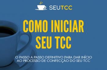 [Infográfico] Como iniciar Seu TCC