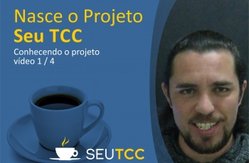 Nasce o Projeto Seu TCC