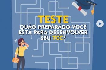 Teste: Quão preparado você está para desenvolver seu TCC?